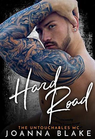 Hard Road (The Untouchables MC, #4)