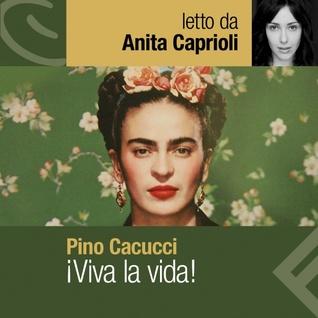 ¡Viva la vida! (Audiobook)
