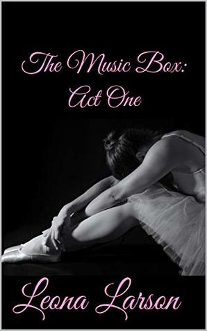 The Music Box: Act One