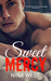 Sweet Mercy by Nina  West