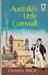Australia's Little Cornwall by Oswald Pryor