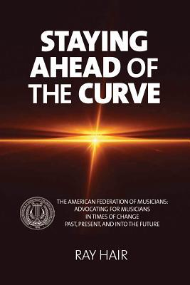Staying Ahead of the Curve: The American Federation of Musicians
