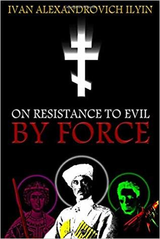 On Resistance to Evil by Force