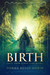 BIRTH by Donna Russo Morin