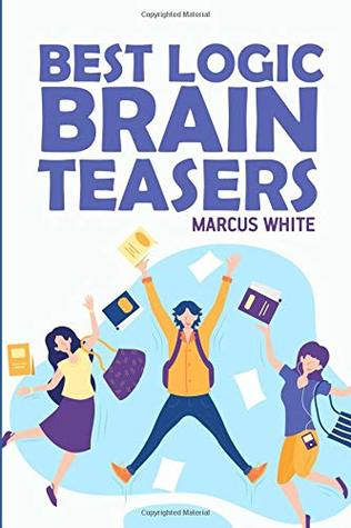 Best Logic Brain Teasers: Mintonette Puzzles (Puzzle Books For Adults)