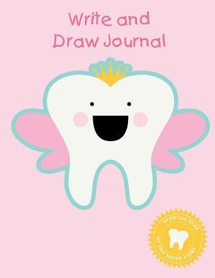 Write and Draw Journal: Princess Tooth Fairy Gift - Primary Lined Half Page with Drawing Space 8.5 X 11 (100 Pages 50 Sheets)