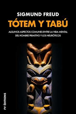 Tótem y tabú (Premium Ebook): Algunas concordancias en la vida anímica de los salvajes y de los neuróticos