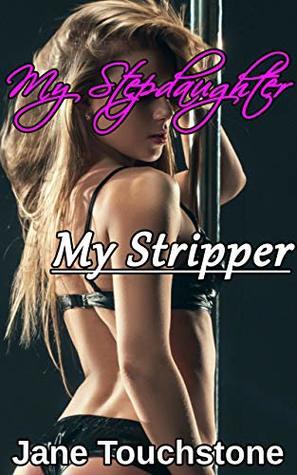 My Stepdaughter, My Stripper (Mystepdaughter Book 2)