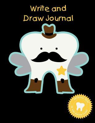 Write and Draw Journal: Sheriff Tooth Fairy Gift - Primary Lined Half Page with Drawing Space 8.5 X 11 (100 Pages 50 Sheets)