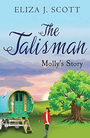 The Talisman- Molly's Story  (Life on the Moors Book 2)