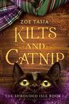 Kilts and Catnip:...