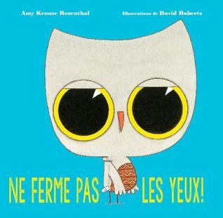Ne Ferme Pas Les Yeux!