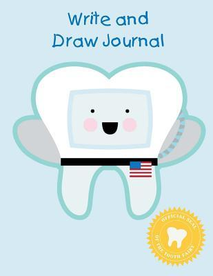 Write and Draw Journal: Astronaut Tooth Fairy Gift - Primary Lined Half Page with Drawing Space 8.5 X 11 (100 Pages 50 Sheets)