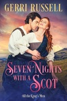 Seven Nights with a Scot (All The King's Men, #1)
