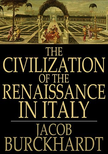 Civilization of the Renaissance in Italy