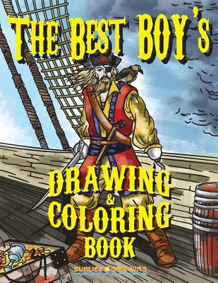 The Best Boy's Drawing & Coloring Book: Step by Step Guide How to Draw 20 Cool Stuff & Characters + 20 Coloring Pages for Kids & Teens