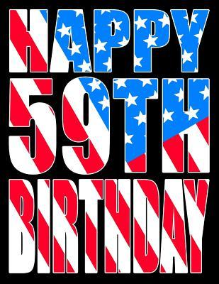 Happy 59th Birthday Better Than A Card American Flag Themed Book With