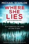 Where She Lies (Detective Finnegan Beck Book 1)