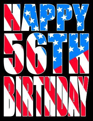 Happy 56th Birthday Better Than A Card American Flag Themed Book With