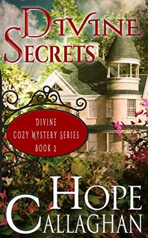 Divine Secrets (Divine Christian Cozy Mysteries #2)