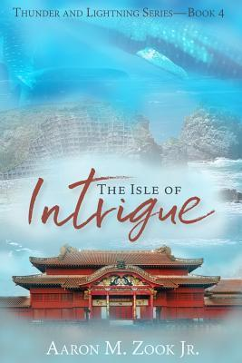 The Isle of Intrigue (Thunder and Lightning, #4)