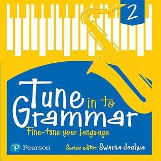 Tune Into Grammar for ICSE Class 2