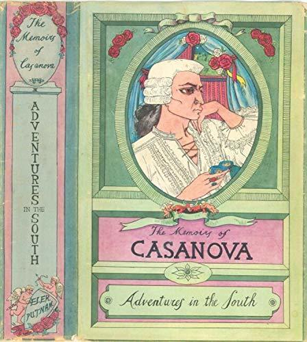THE MEMOIRS OF CASANOVA: ADVENTURES IN THE SOUTH: Illustrated (THE MEMOIRS OF JACQUES CASANOVA de SEINGALT. COMPLETE (Vol.1 to 6 - Illustrated) Book 4)