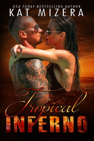 Tropical Inferno (Inferno, Book 4)