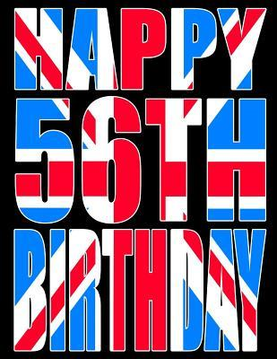 Happy 56th Birthday Better Than A Card Cool Union Jack Themed Book