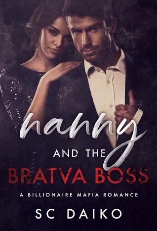 Nanny and the BRATVA BOSS