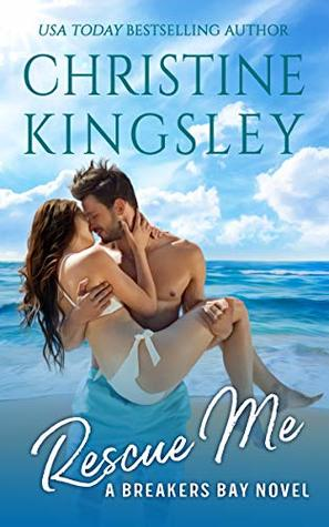 Rescue Me (Breakers Bay Book 1)