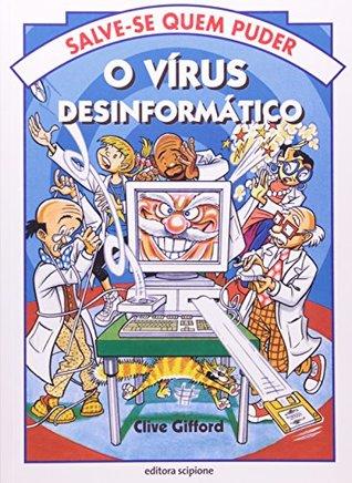 O Vírus Desinformático - Coleção Salve-Se Quem Puder