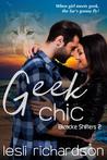Geek Chic (Bleacke Shifters, #2)