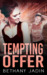 Tempting Offer by Bethany Jadin