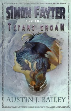 Simon Fayter and the Titan's Groan
