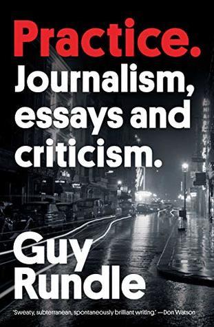 Practice: Journalism, Essays and Criticism