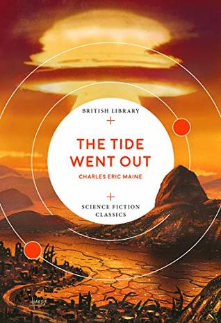 The Tide Went Out (British Library Science Fiction Classics Book 5)