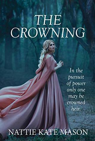 The Crowning by Nattie Kate Mason