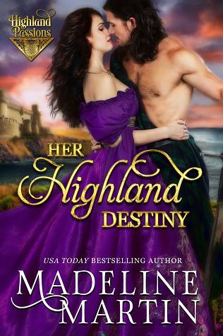 Her Highland Destiny (Highland Passions, #4)
