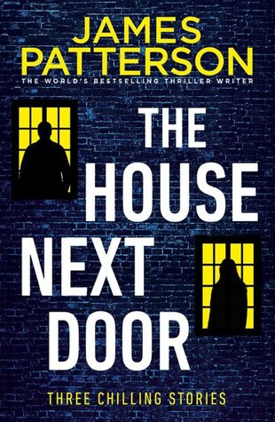 The House Next Door - James Patterson, Tim Arnold , Susan DiLallo , Max DiLallo