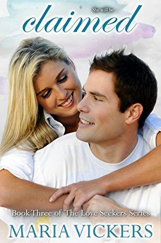 Claimed (Love Seekers #3)