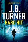 Hard Hit by J.B. Turner