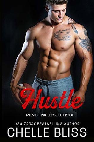 Hustle (Men of Inked: Southside, #4)
