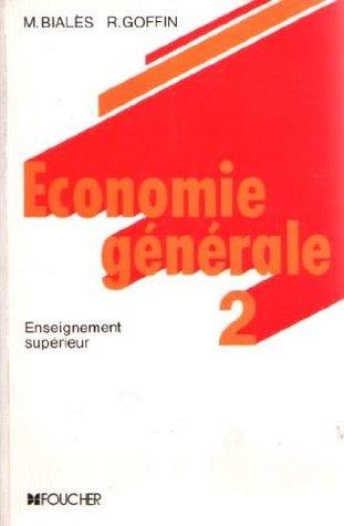 Économie générale tome 2-Enseignement supérieur, BTS, IUT, 1er cycle de faculté