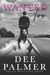 Wanted Too by Dee Palmer
