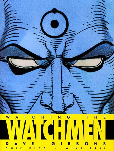 """watching the Watchmen ; Watchmen le making of"""