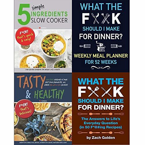 What the F*@# Should I Make for Dinner? [hardcover], What the Fork Should I Make for Dinner Weekly Meal Planner for 52 Weeks, Tasty & Healthy, 5 Simple Ingredients Slow Cooker 4 Books Collection Set.