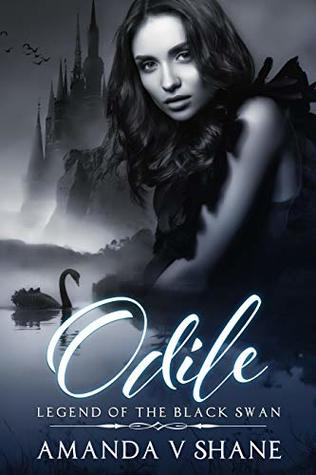 Odile, Legend of the Black Swan (Enchanted Lands, #2)