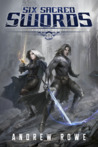 Six Sacred Swords (Weapons and Wielders, #1)