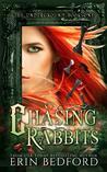 Chasing Rabbits (Underground #1)